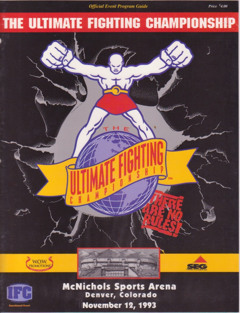 An original poster for the First UFC event. The UFC heralded in an entirely new era of reality martial arts training that was nothing sort of revolutionary.